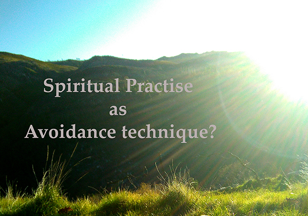 spiritual practise or avoidance